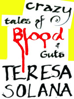 cover image of Crazy Tales of Blood and Guts